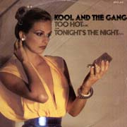 Kool & The Gang · Too hot