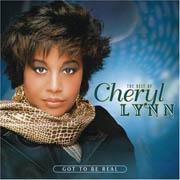 Cheryl Lynn · Got To Be Real