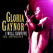 Gloria Gaynor · I will survive