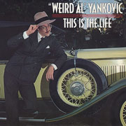 Weird Al Yankovic · This is the life