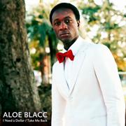 Aloe Blacc · I Need A Dollar 1