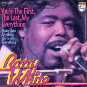 Barry White - You Are The First, My Last, My Everything 1