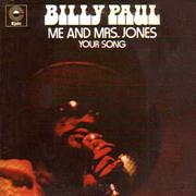 Billy Paul - Me And Mrs Jones 1