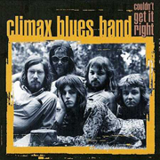 Climax Blues Band · Couldn't get it right 1