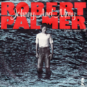 Robert Palmer · Johnny and Mary 1