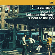 Fire Island · Shout to the top