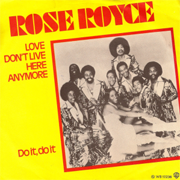 Rose Royce · Love don't live here anymore 1
