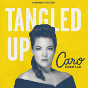 Caro Emerald · Tangled up 1