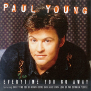 Paul Young - Everytime you go away 01