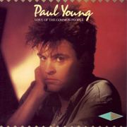Paul Young - Love of the common people 01