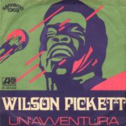 Wilson Pickett - Un'avventura 01