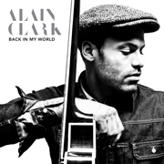 Alain Clark - Back in my world 01