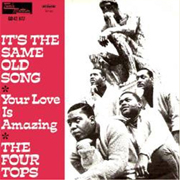 Four Tops - Its the same old song 01