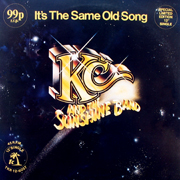 KC and the sunshine band - It's the same old song 01
