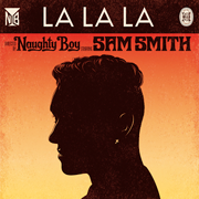 Naughty Boy ft Sam Smith - La La La 01