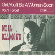 Neil Diamond - Girl you'll be a woman 01