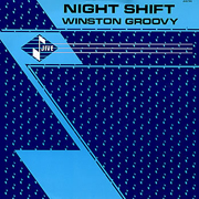 Winston Groovy - Night Shift 01
