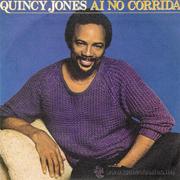 quincy jones - Ai no corrida 01