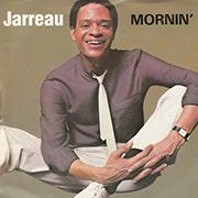 Al Jarreau · Mornin' 1
