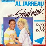 Al Jarreau & Shakatac - Day by day 01