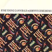 Fine Young Cannibals - Johnny come home 01