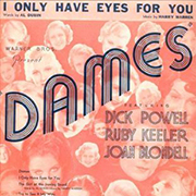 Dick Powell - Dames - I only have eyes for you 01