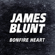 James Blunt · Bonfire heart 1