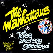 Manhattans - Kiss and say goodbye 01