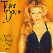 Taylor Dayne - Can't get enough of your love 01