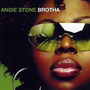 Angie Stone · Brotha 1