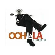 Coolio - Ooh La La 01