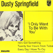 Dusty Springfield - I only want to be with you 01