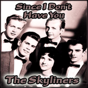 The Skyliners - Since i don't have you 01