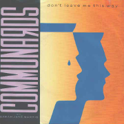 Communards with Sarah Jane Morris - Don't Leave Me This Way 01