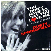 Dusty Springfield - You don't have to say you love me 01
