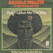 Harold Melvin And The Blue Notes - Don't Leave Me This Way 01