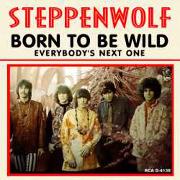 Steppenwolf Born to be wild 01